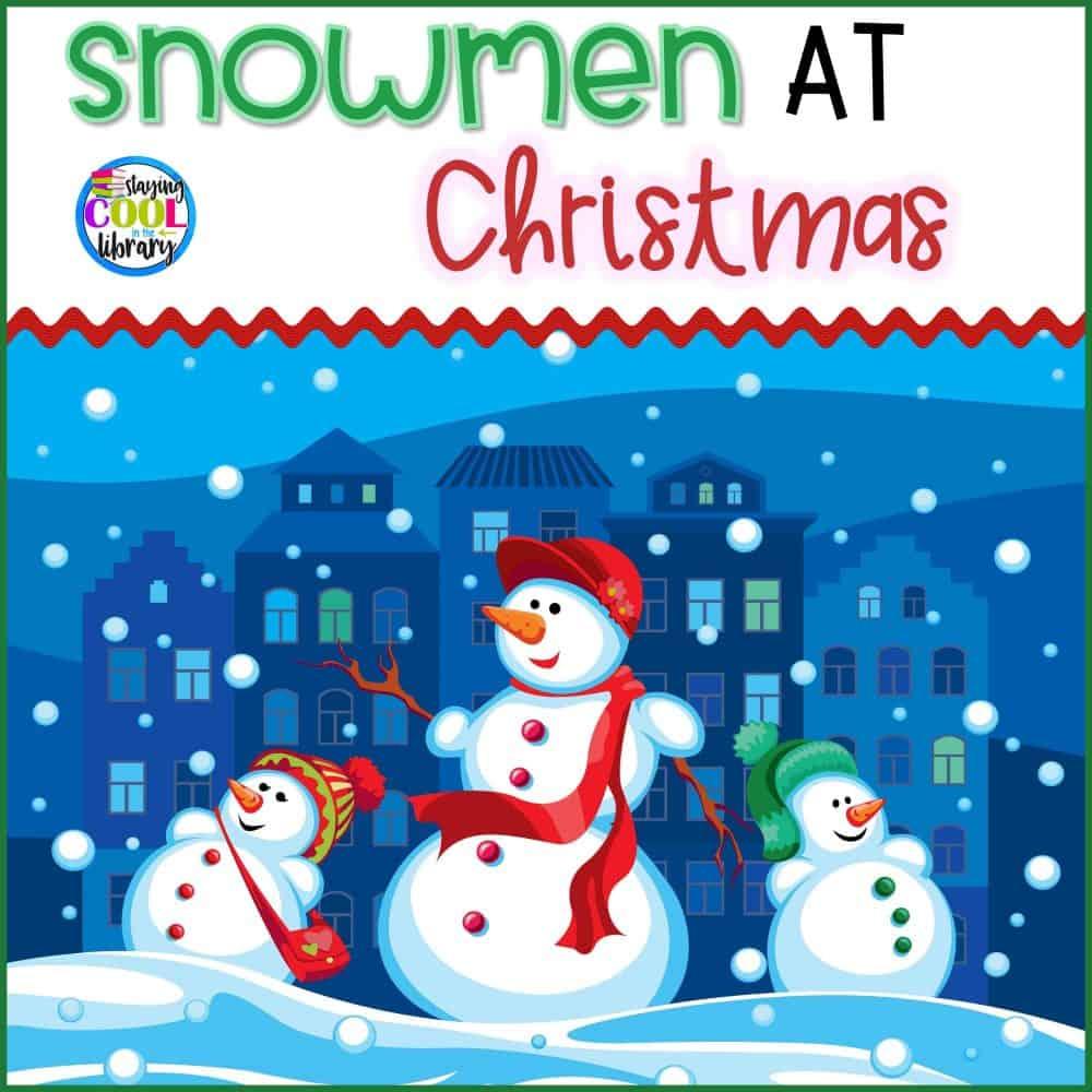 Snowman at Christmas Literacy Activities