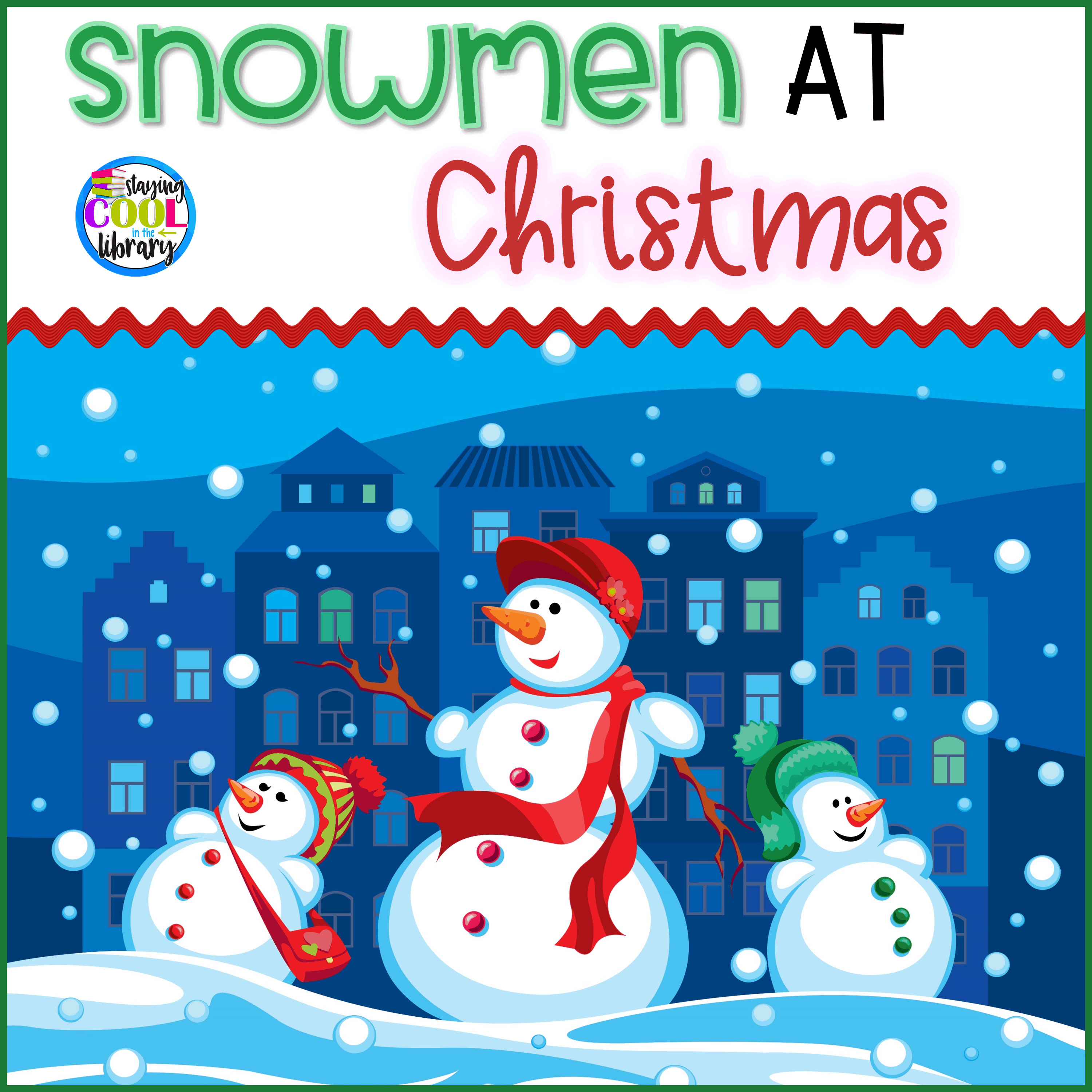 Snowman at Christmas Literacy Activities, 12 Days Christmas Lesson Plans