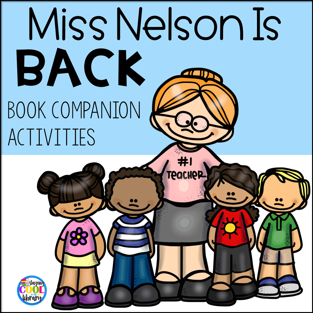 Miss Nelson is Back Book Companion Activities