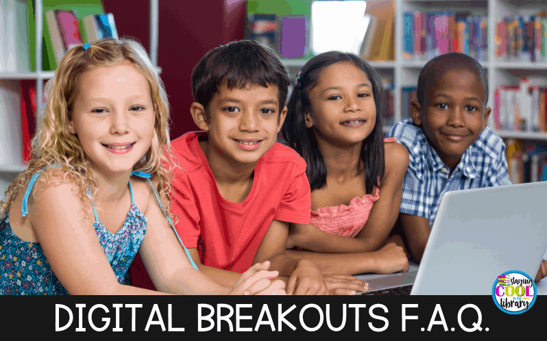 Digital Breakouts Frequently Asked Questions