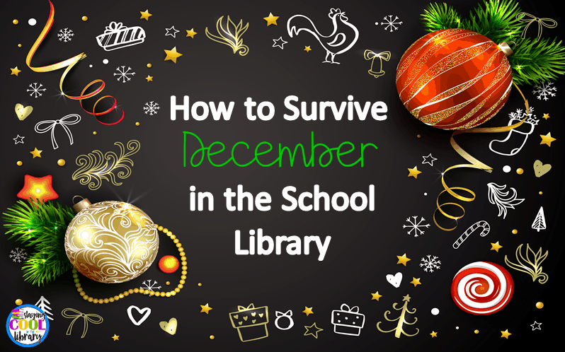 How to survive December in the school library