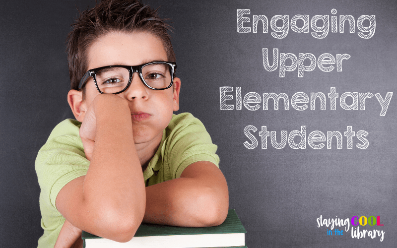 Engaging Upper Elementary Students