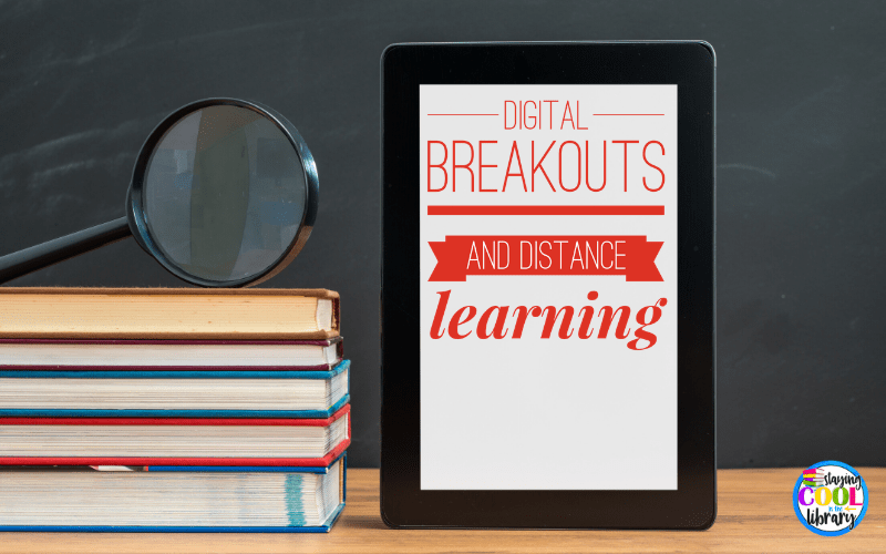 digital breakouts and distance learning