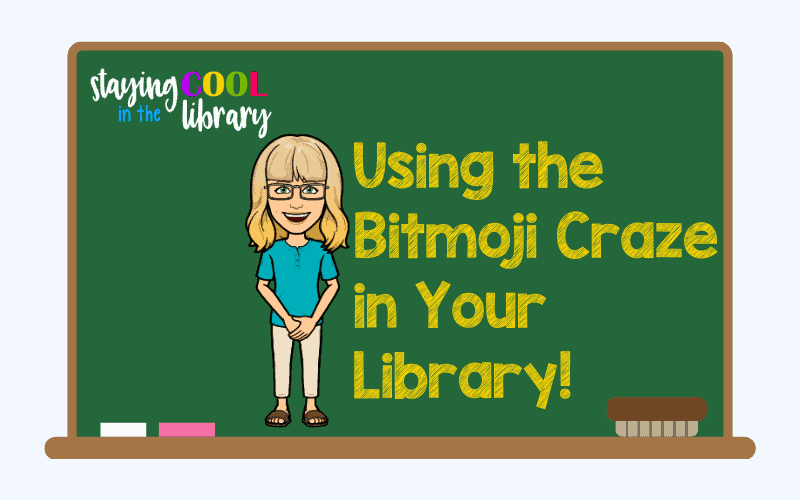 bitmoji in the library!