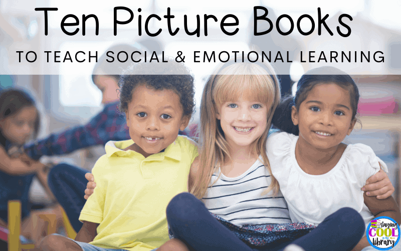 picture books to teach social and emotional learning